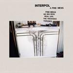A Fine Mess (Ep) Interpol