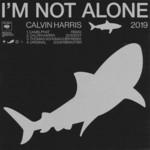 I'm Not Alone (2019) (Ep) Calvin Harris