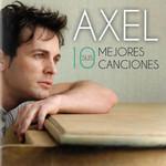 Sus 10 Mejores Canciones Axel