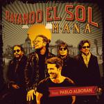 Rayando El Sol (Featuring Pablo Alboran) (Cd Single) Mana