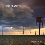 Akron, Ohio Sad Planets