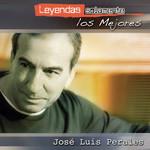 Leyendas Solamente Los Mejores Jose Luis Perales