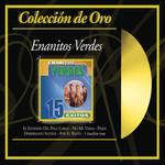 Coleccion De Oro: 15 Exitos Enanitos Verdes
