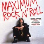 Maximum Rock 'n' Roll: The Singles Primal Scream