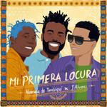 Mi Primera Locura (Featuring J Alvarez) (Cd Single) Herencia De Timbiqui