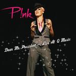 Dear Mr. President (Live) (Cd Single) Pink