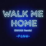 Walk Me Home (R3hab Remix) (Cd Single) Pink