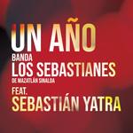 Un Año (Featuring Sebastian Yatra) (Cd Single) Banda Los Sebastianes