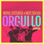 Orgullo (Featuring Miss Bolivia) (Remix) (Cd Single) Moral Distraida