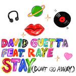 Stay (Don't Go Away) (Featuring Raye) (Cd Single) David Guetta