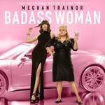 Badass Woman (Cd Single) Meghan Trainor