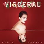 Visceral Paula Arenas