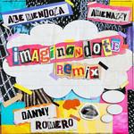Imaginandote (Featuring Amenazzy & Danny Romero) (Remix) (Cd Single) Ale Mendoza