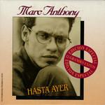 Hasta Ayer (Cd Single) Marc Anthony