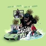 Ven Y Hazlo Tu (Featuring J Balvin, Anuel Aa & Arcangel) (Cd Single) Nicky Jam