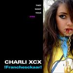 !franchesckaar! (Cd Single) Charli Xcx