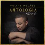 Antologia Del Cantautor Felipe Pelaez