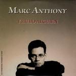 Y Hubo Alguien (Cd Single) Marc Anthony