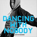 Dancing With Nobody (Cd Single) Austin Mahone