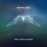 One Good Reason (Cd Single) Hunter Hayes