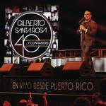 40... Y Contando: En Vivo Desde Puerto Rico Gilberto Santa Rosa