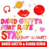 Stay (Don't Go Away) (Featuring Raye) (David Guetta & R3hab Remix) (Cd Single) David Guetta