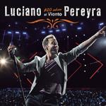 #20 Años Al Viento Luciano Pereyra
