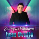 En Pocas Palabras (En Vivo) (Cd Single) Ivan Ovalle