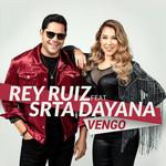 Vengo (Featuring Srta. Dayana) (Cd Single) Rey Ruiz