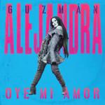 Oye Mi Amor (Cd Single) Alejandra Guzman