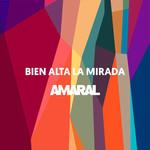Bien Alta La Mirada (Cd Single) Amaral