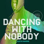 Dancing With Nobody (James Carter Remix) (Cd Single) Austin Mahone