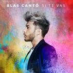 Si Te Vas (Cd Single) Blas Canto