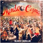 Black Cadillac (Cd Single) Mondo Cozmo
