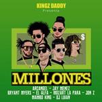 Millones (Ft. Arcangel, Jay Menez, Bryant Myers, El Alfa, Mozart La Para & Jon Z) (Cd Single) Dj Luian & Mambo Kingz