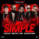 Simple (Featuring Cosculluela, Ñengo Flow, Ozuna, Baby Rasta & Gringo) (Cd Single) Dj Luian & Mambo Kingz