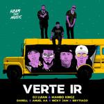 Verte Ir (Featuring Darell, Anuel Aa, Nicky Jam & Brytiago) (Cd Single) Dj Luian & Mambo Kingz
