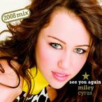 See You Again (Rock Mafia Remix) (Cd Single) Miley Cyrus