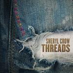 Threads Sheryl Crow