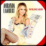 Wildcard Miranda Lambert