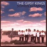 Somos Gitanos The Gipsy Kings