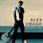 Sin Miedo A Nada (Cd Single) Alex Ubago