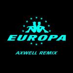 All Day And Night (Jax Jones & Martin Solveig Present Europa) (Axwell Remix) (Cd Single) Jax Jones