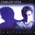 La Melancolia Carlos Viza