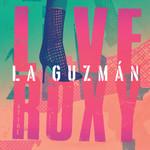 La Guzman Live At The Roxy Alejandra Guzman