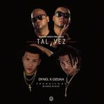 Tal Vez (Featuring Dynel & Ozuna) (Cd Single) Mambo Kingz