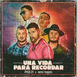 Una Vida Para Recordar (Featuring Myke Towers) (Cd Single) Piso 21
