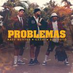 Problemas (Featuring Gashi & Big Soto) (Cd Single) Matt Hunter