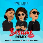 Besame (Featuring Arcangel, Jon Z & Baby Rasta) (Remix) (Cd Single) Revol