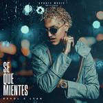 Se Que Mientes (Featuring Lyan) (Cd Single) Revol